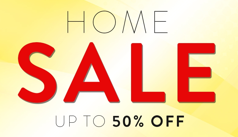 Home Sale Up To 50% OFF